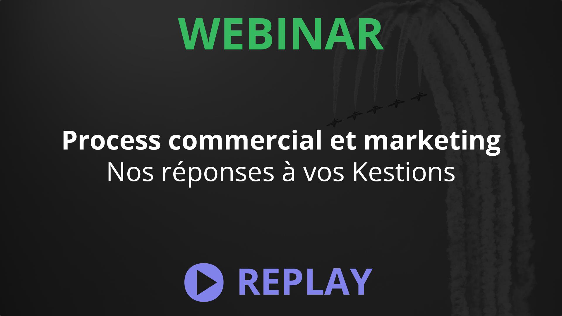 Webinar Kestio - Process marketing et commercial